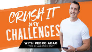 Pedro Adao – Crush It With Challenges [2020] (Update 1)