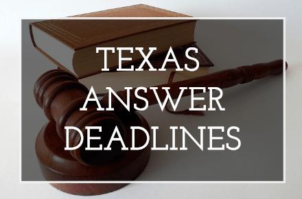 Texas Answer Deadline