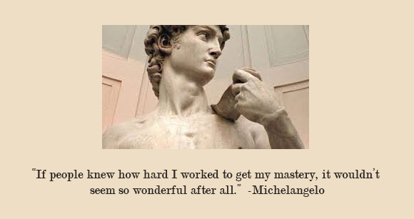 Michelangelo, Hard Work