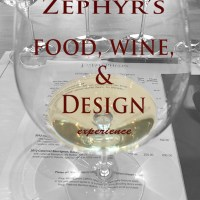 Zephyr's Food, Wine, Design Experience
