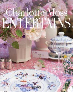Charlotte Moss Entertains- beautiful book reviewed on www.CourtneyPrice.com