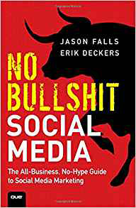 No Bullshit Social Media- required reading for business owners and C-Level executives, reviewed on www.CournteyPrice.com