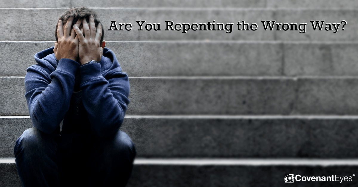 Are your repenting the wrong way