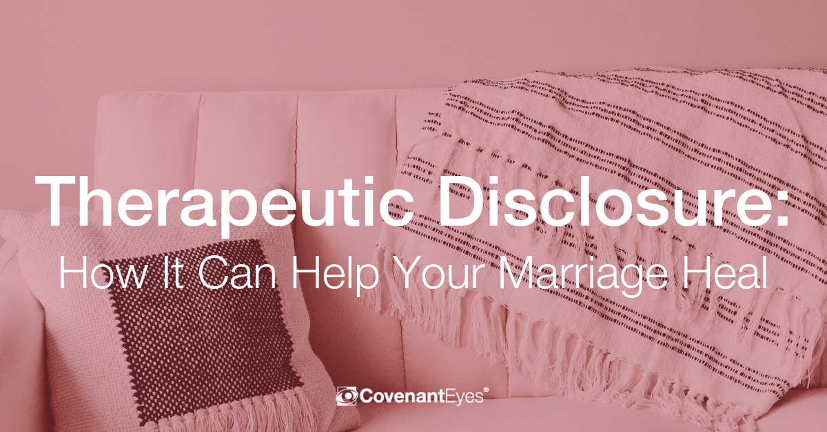 Therapeutic Disclosure_ How It Can Help Your Marriage Heal
