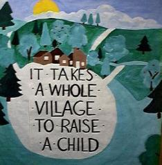 Image result for it takes a village quote
