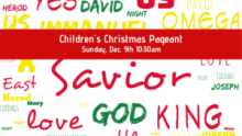 Children's Pageant - Sunday, Dec. 9th