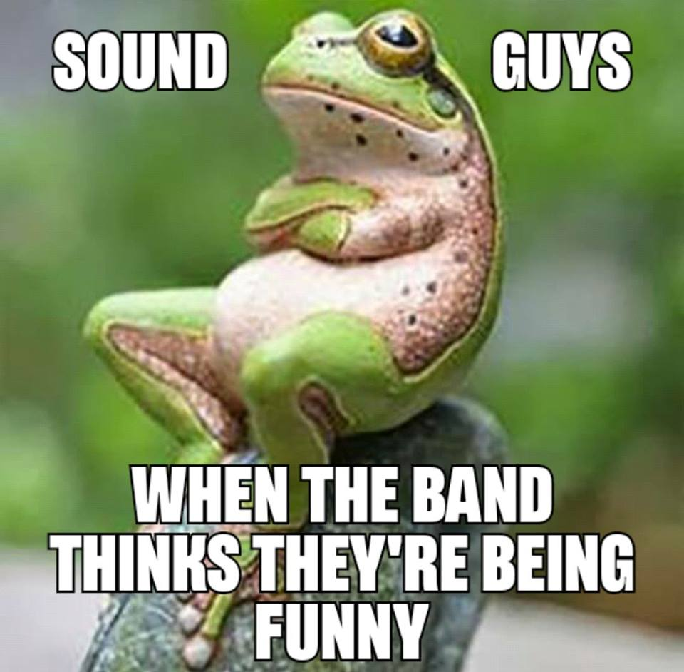 Memes Sound Engineers Cover Band Central