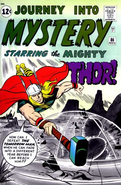Thor 86 - Hammer - Spaceship - Journey Into Mystery - The Tomorrow Man - Flying