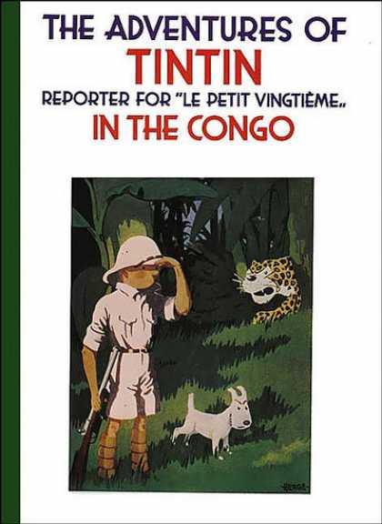 Tintin 2 - Le Petit Vingtieme - Congo - Snowy - Tiger - Jungle