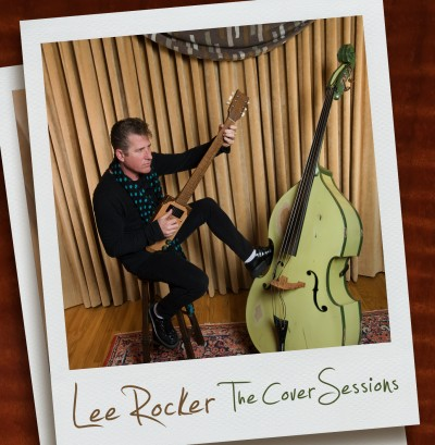 Lee Rocker - The Cover Sessions EP