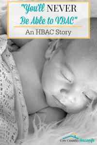 """""""You'll Never Be Able to VBAC"""": An HBAC Story"""