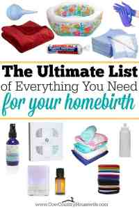 The Ultimate List of Everything You Need For Your Homebirth