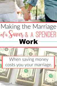 Making the Marriage of a Saver and a Spender Work