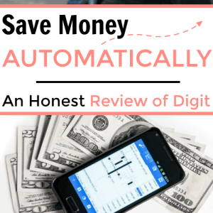 Save Money Automatically: An Honest Review of Digit