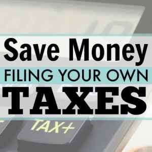 How I Save Money Filing My Own Taxes