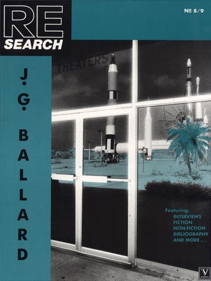 RE/Search #8/9: J. G. Ballard
