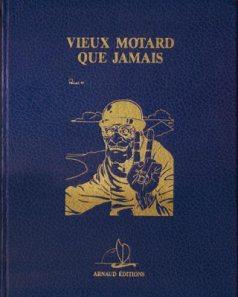 Claude Pelet Illustrateur - Vieux motard que jamais (couverture)