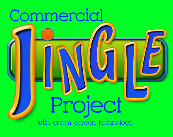 Commercial Jingle Project Using a Green Screen