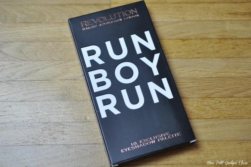 Run Boy Run de Makeup Revolution, Mon Petit Quelque Chose