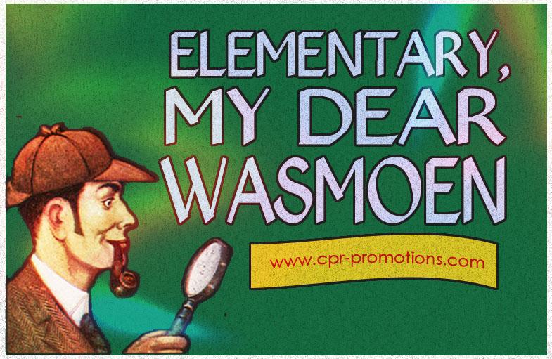 Elementary, My Dear Wasmoen