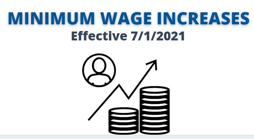 Minimum Wage Increases July 2021
