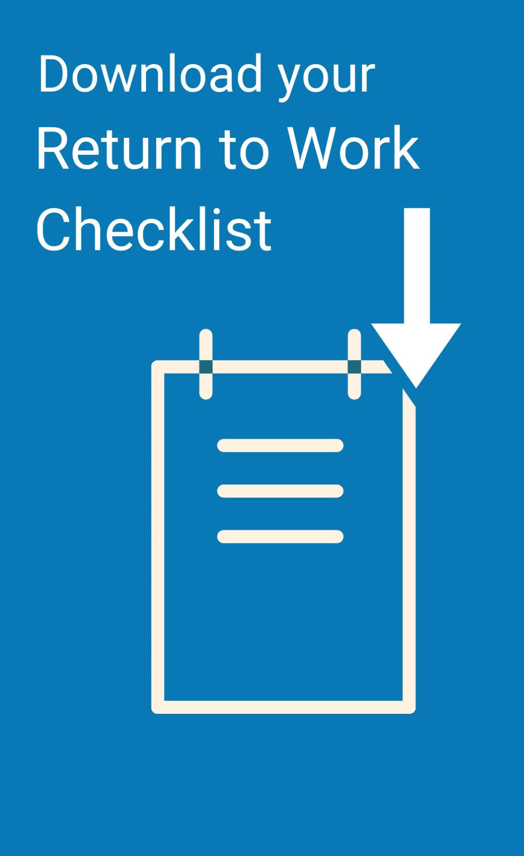 Download your Return to Work Checklist