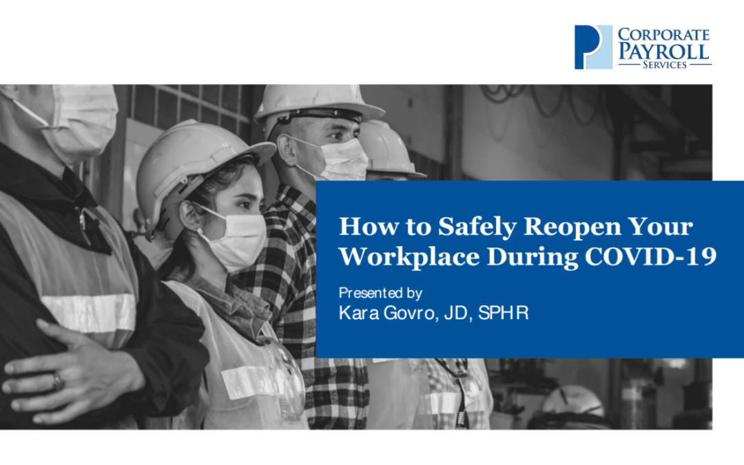 VIDEO:  Workplace Health & Safety During and Post COVID-19