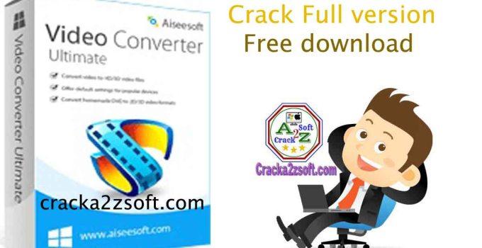 Aiseesoft Video Converter Ultimate Crack