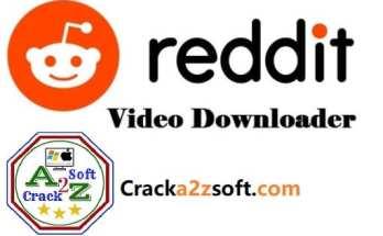 Reddit Video Downloader 2021 Crack
