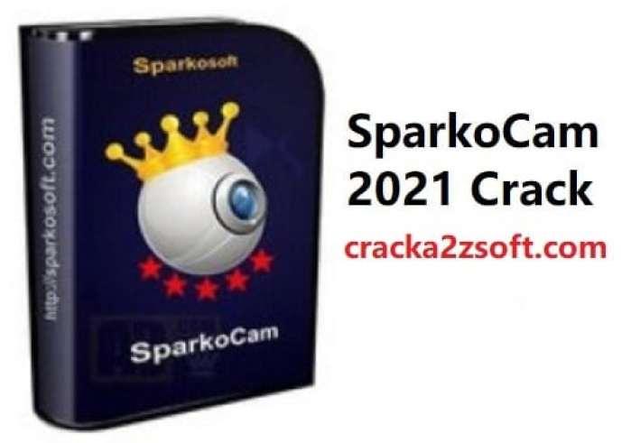 SparkoCam 2021 Crack