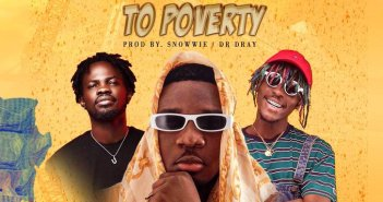 Amg Armani - Bye Bye To Poverty Ft Kofi Mole x Fameye