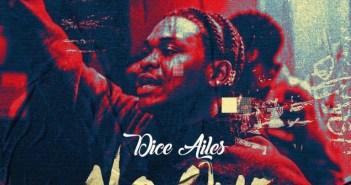 Dice Ailes - No One (Prod. by Brymo)