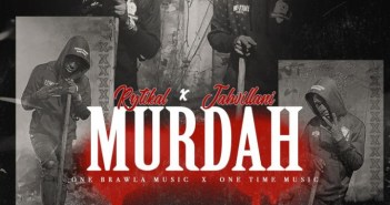 Jahvillani – Murdah ft. Rytikal (Prod by One Brawl)