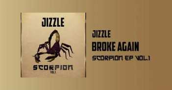 Jizzle - Broken Again Remix Ft Stonebwoy