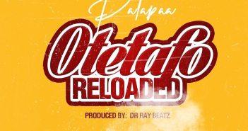Patapaa - Otetafo Reloaded [Diss To Kuami Eugene]