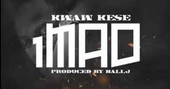 Kwaw Kese - 1 Mad ft Ball J (Prod. by Ball J)