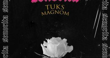 Magnom & Tuks - Senorita