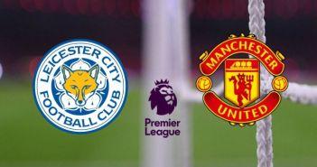 Leicester City vs Man United (Premier League) | Watch Free HD Live