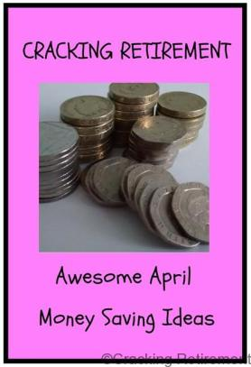 Cracking Retirement Awesome April Monay Saving Ideas