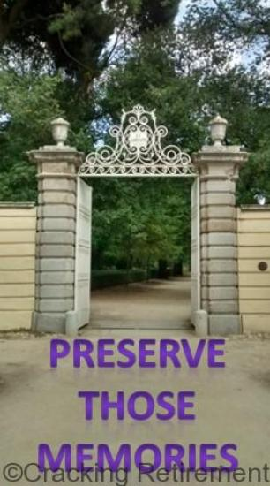 Cracking Retirement Preserve memories