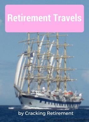 Cracking Retirement Retirement Travels