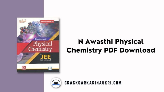 N Awasthi Physical Chemistry PDF Download