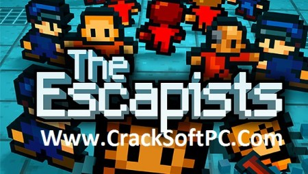 The Escapists Game Free Download CrackSoftPc