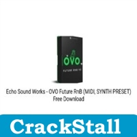 Echo Sound Works – OVO Future RnB (MIDI, SYNTH PRESET) cracked software for pc
