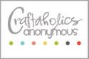 Craftaholics Anonymous