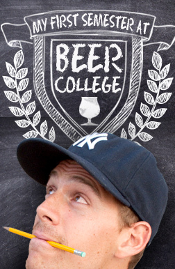 My First Semester at Beer College