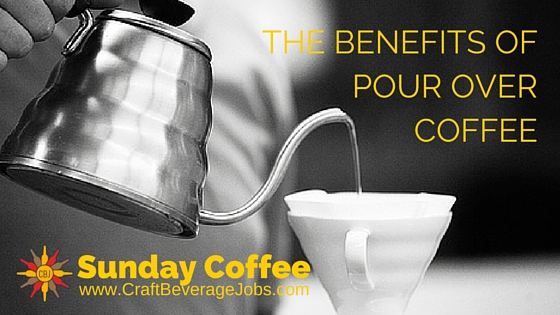 The Benefits Of Pour Over Coffee