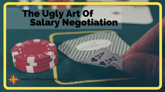 The Ugly Art Of Salary Negotiation