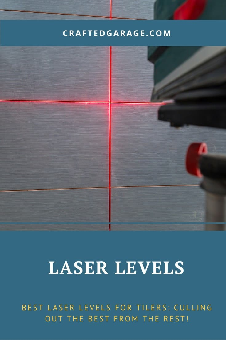 best laser level for laying tiles what