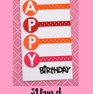 Welcome to Day 13 of 31 Days of Handmade Cards. 31 days of card making tutorials showcasing birthdays, love, thanks and thinking of you.